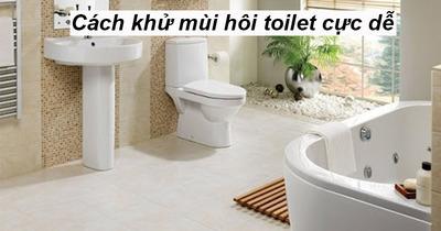 Hướng dẫn loại sạch mùi hôi nhà vệ sinh cực dễ ít ai biết