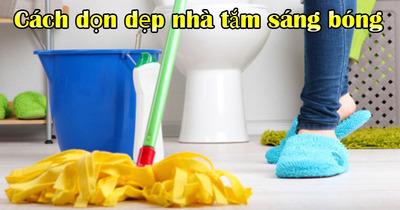 Mẹo nhanh làm sáng bóng sạch sẽ nhà tắm ít người biết