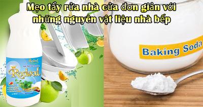 Mẹo tẩy rửa nhà cửa đơn giản với những nguyên vật liệu nhà bếp