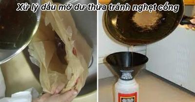 Mẹo xử lý dầu ăn dư thừa sau nấu ăn tránh làm tắc cống hiệu quả