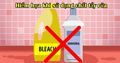 Những lưu ý khi sử dụng chất tẩy rửa: Cảnh giác với hiểm họa sức khỏe